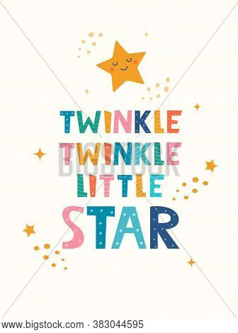 Hand Drawn Lettering Twinkle Twinkle Little Star For Print, Clothes, Greeting Card, Children's Room