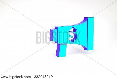 Turquoise Megaphone And Dollar Icon Isolated On White Background. Loud Speach Alert Concept. Bullhor