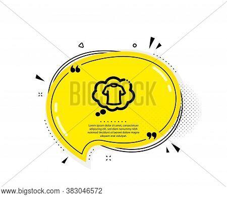 T-shirt Icon. Quote Speech Bubble. Laundry Shirt Sign. Clothing Speech Bubble Symbol. Quotation Mark