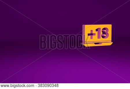 Orange Laptop With 18 Plus Content Icon Isolated On Purple Background. Age Restriction Symbol. Adult