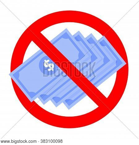 Attention Bribe No Payment, Note Illegal, Caution Not Cash, Vector Forbid Corrupt Badge, Illustratio