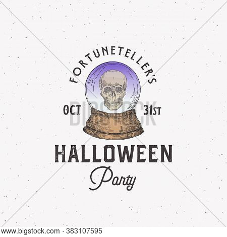 Fortune Teller Party Vintage Style Halloween Logo Or Label Template. Hand Drawn Magic Crystal Predic