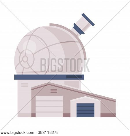 Observatory Dome, Explore And Observe Galaxy And Space Technologies Flat Style Vector Illustration O