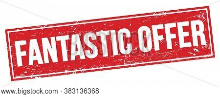 Fantastic Offer Text On Red Grungy Rectangle Stamp.