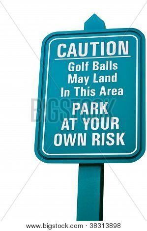 Golf Risk Sign.
