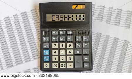 Cashflow Word On Calculator On Documents Financial, Cash Flow Concept, Flat Lay