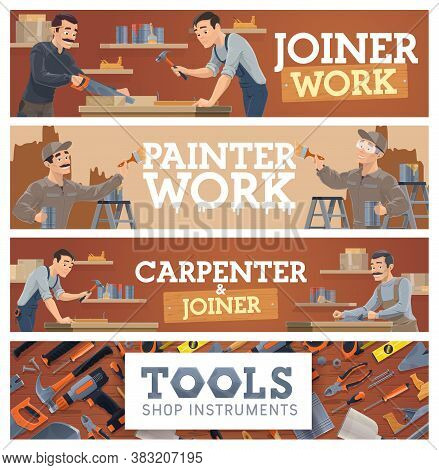 Joiner And Carpenter, Painting Works And Tools Shop Banner. Woodworking Craft Handyman Cutting Wood,