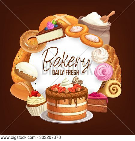 Confectionery Sweet Desserts Vector Round Frame. Bakery Shop Pastry Cake, Bagel, Roll And Pies. Bake
