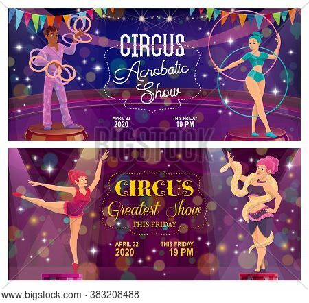 Top Tent Circus Acrobatic Show Vector Flyers. Magic Performance With Girl Gymnast And Juggler Juggli
