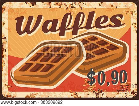 Belgian Waffles Rusty Metal Plate, Vector Baked Wafer Vintage Rust Tin Sign, Sweet Pastry Retro Post