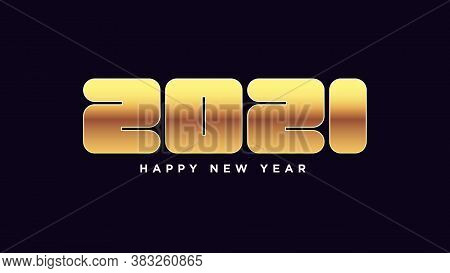 Happy New 2021 Year. Golden Number 2021, Bold Rounded Digits. Greeting Card, Festive Poster And Bann