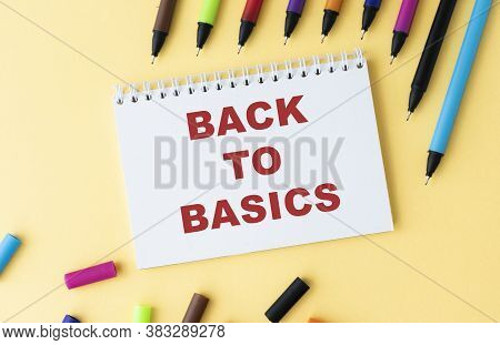 Business Concept - Top View Notebook Writing Back To Basic