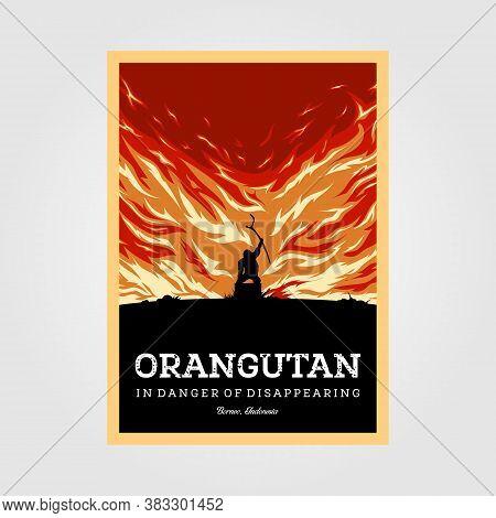 Orangutans In Danger Of Disappearing Vintage Poster Illustration Design
