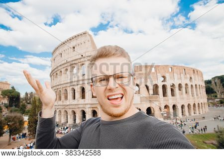 Happy Young Man Making Selfie Colosseum In Rome, Italy. Concept Travel Outrage Museum Queue