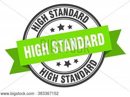 High Standard Label. High Standard Green Band Sign