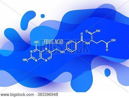 Folic Acid, Folate Molecule. It Is Known As Vitamin B9.