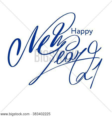 Happy New Year 2020. Handwritten Blue Letters On A White Background. Vector Illustration.