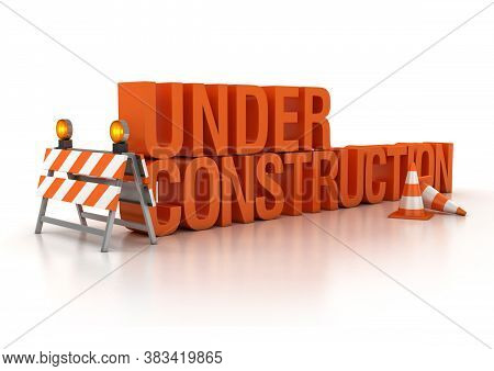 Under Construction Traffic Signs 3d Illustration, Three Dimensional Object