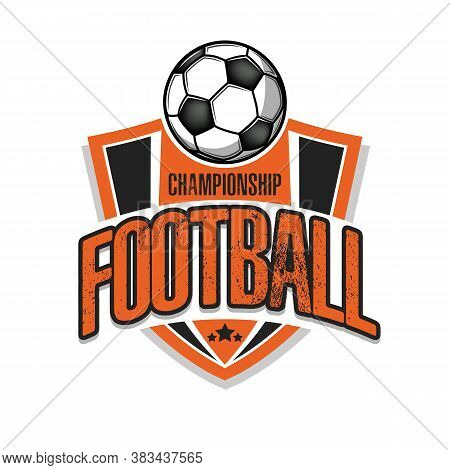 Soccer Logo Design Template. Football Emblem Pattern. Vintage Style On Isolated Background. Print On