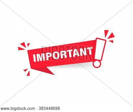 Important Notice Icon For Attention Message Banner For Marketing With Exclamation Mark For Business