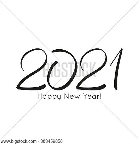 Black Number 2021 Hand Drawn Lettering. 2021 Happy New Year Vector Greeting Card.