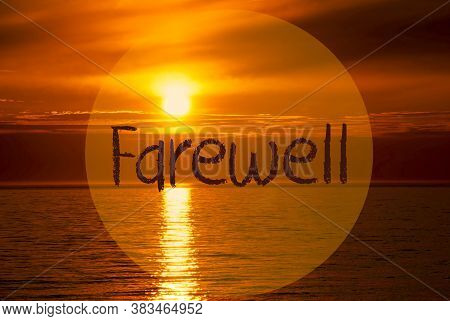 Romantic Ocean Sunset, Sunrise, English Text Farewell