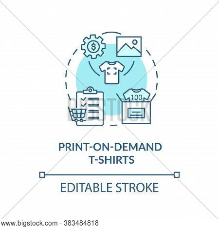 Print On Demand T Shirts Concept Icon. On Demand Business, Online Entrepreneurship Idea Thin Line Il