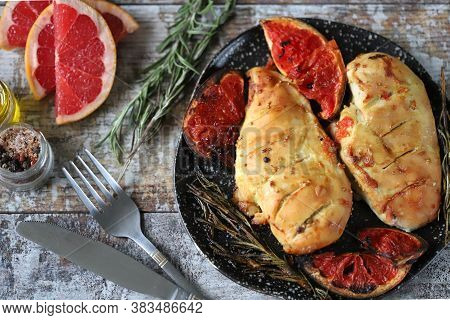 Baked Chicken Breasts With Grapefruit And Rosemary. Cooking At Home. Healthly Food. Keto Paleo. Pega