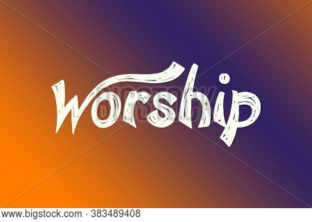 Worship Text For Christian Music Concert Or Sunday Service, Duo Color Tone