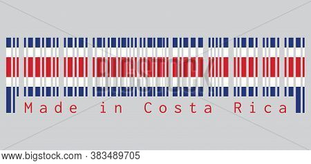 Barcode Set The Color Of Costa Rica Flag, Blue Red And White Color On Grey Background, Text: Made In