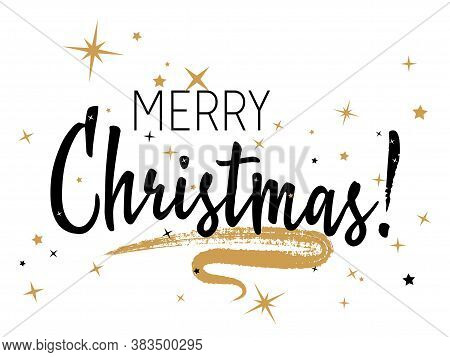 Merry Christmas Calligraphy With Star Sparkles Vector Banner Design. Chic Xmas Greeting Card. Merry