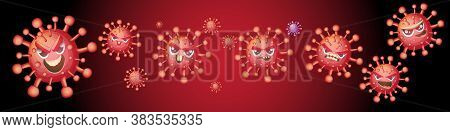 Cartoon Funny Angry Virus Covid 19 Character Set Isolated On Background. My Name Is Coronavirus Conc