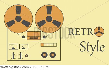 Reel-to-reel Tape Recorder, Retro Reel-to-reel Tape Recorder. Vector, Cartoon Illustration.