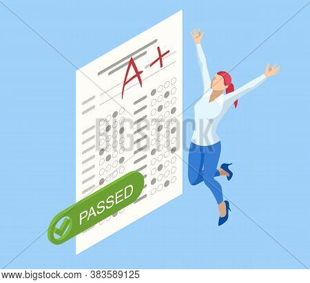 Isometric Exam Sheet With A Plus Grade, Flat Design. The Joy Of A Good Exam Result. The Exam Is Pass