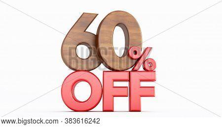 60% Off. Wooden Sixty Percent. Wooden Sixty Percent On White Background. 3d Render.