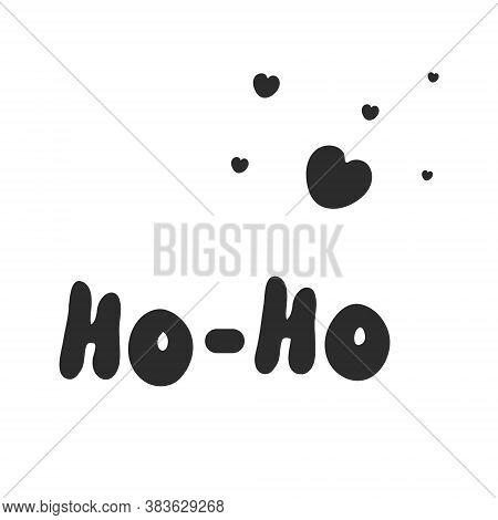 Black And White Vector Illustration Of Ho Ho Ho Type Design