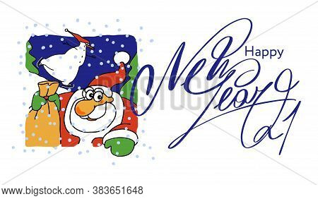 Santa Claus With A Fun Snowman. Text Happy New Year 2020. Christmas Vector Illustration For Holiday