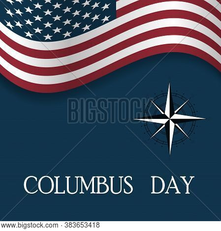 Columbus Day Sale Promotion, Advertising, Poster, Banner, Template With American Flag. Columbus Day