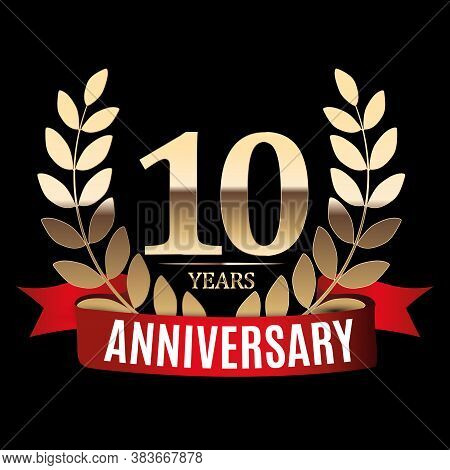 10 Years Anniversary Golden Template With Red Ribbon And Laurel Wreath  Illustration