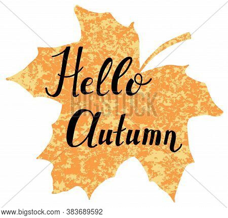 Hello Autumn Vector Lettering On Leaf-shaped Background
