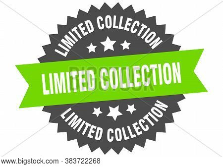 Limited Collection Round Isolated Ribbon Label. Limited Collection Sign