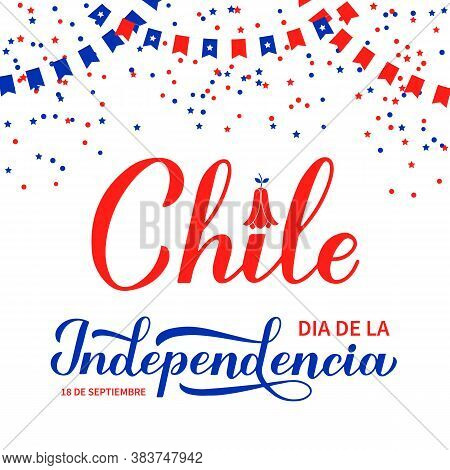 Chile Independence Day Calligraphy Lettering In Spanish. Chilean Holiday Celebrated On September 18.
