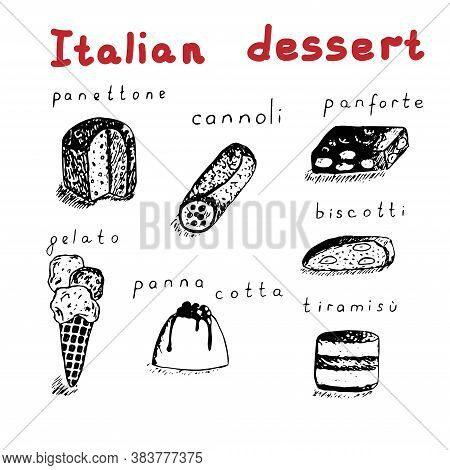 Set Of Italian Desserts, Seven Elements And Text, Vector Illustration, Panettone, Cannoli, Panforte,