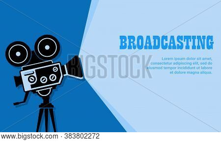 Vector Illustration Of A Studio Broadcast Camera. Suitable For Live Broadcast Illustrations, Online