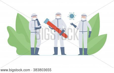 Vector Illustration Of Doctors - Scientists, Coronavuris And Tube With Blood