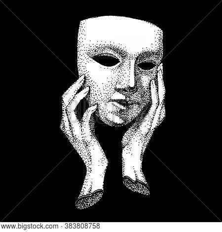 Hands Hold A Theater Mask. Dot Technique Of Drawing. Hypocrite, Pretender, Trickster, Many Faces. Vi