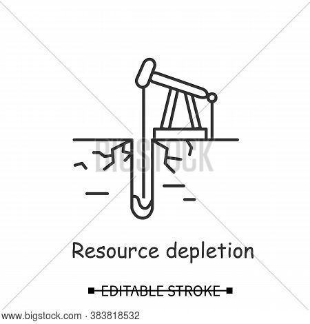 Industrial Drilling Icon. Oil Extraction With Derrick Linear Pictogram. Concept Of Resource Depletio