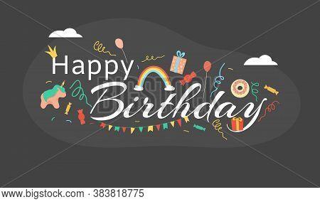 Happy Birthday, Black Card Inscription, Important Date, Anniversary Celebration, Design Cartoon Styl