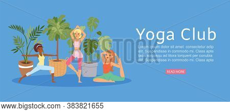 Yoga Club, Banner Inscription, Active, Healthy Sport, Exercise For Women, Home Fitness, Design Carto