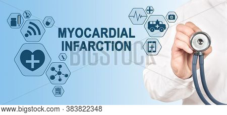 Myocardial Infarction Diagnosis Medical And Healthcare Concept. Doctor With Stethoscope.